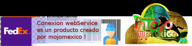 Mojomexico Programas, Desarrollo, conexion fedex webservice